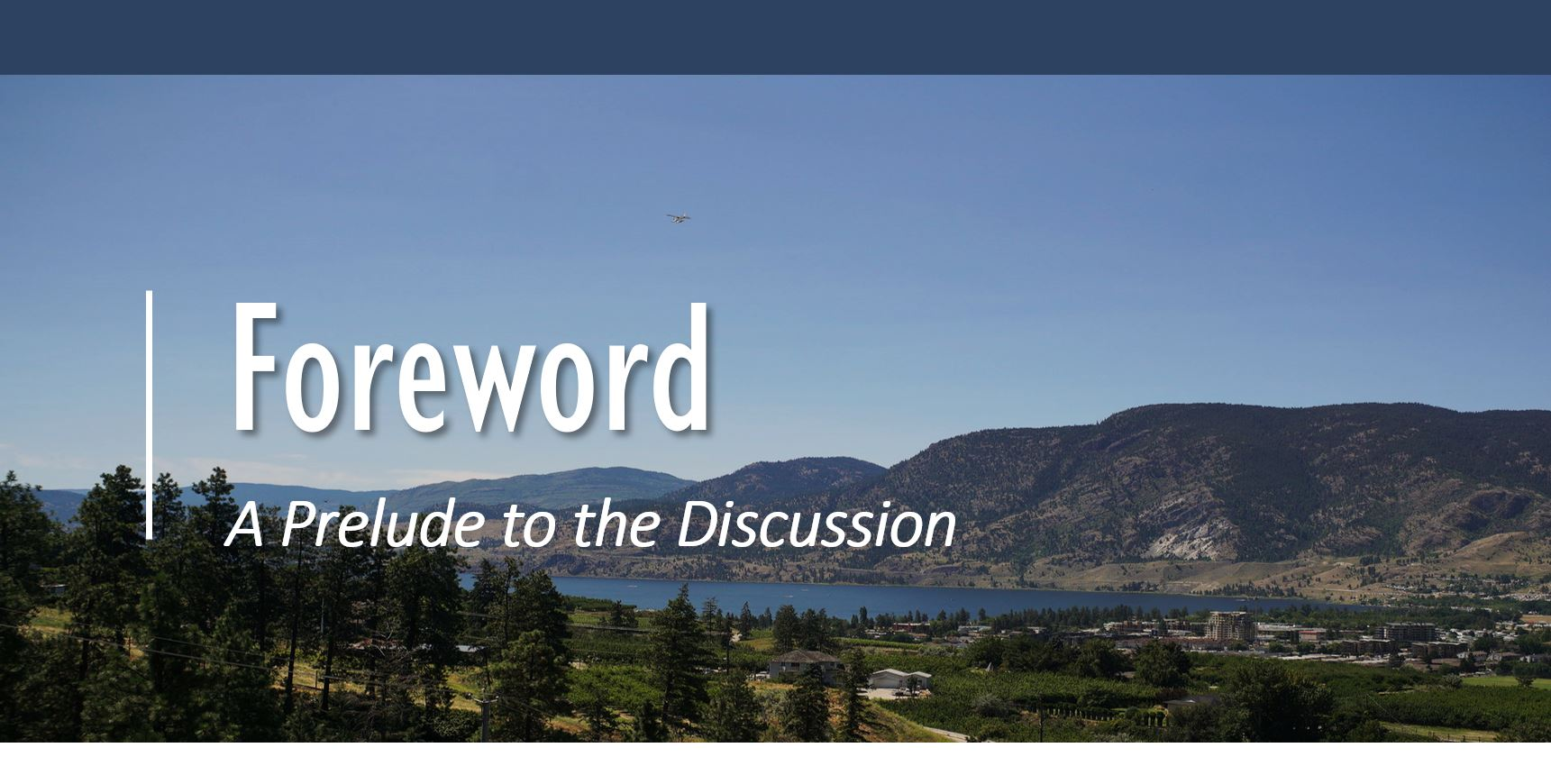 Header; White letters saying - Foreword: A Prelude to the Discussion. Background of beautiful mountains