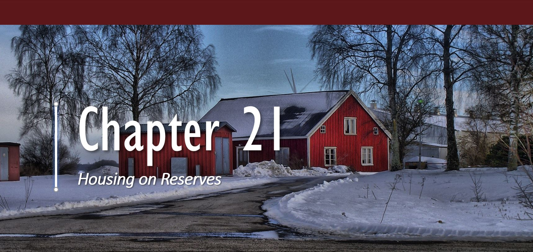 Chapter 21: Housing on Reserves