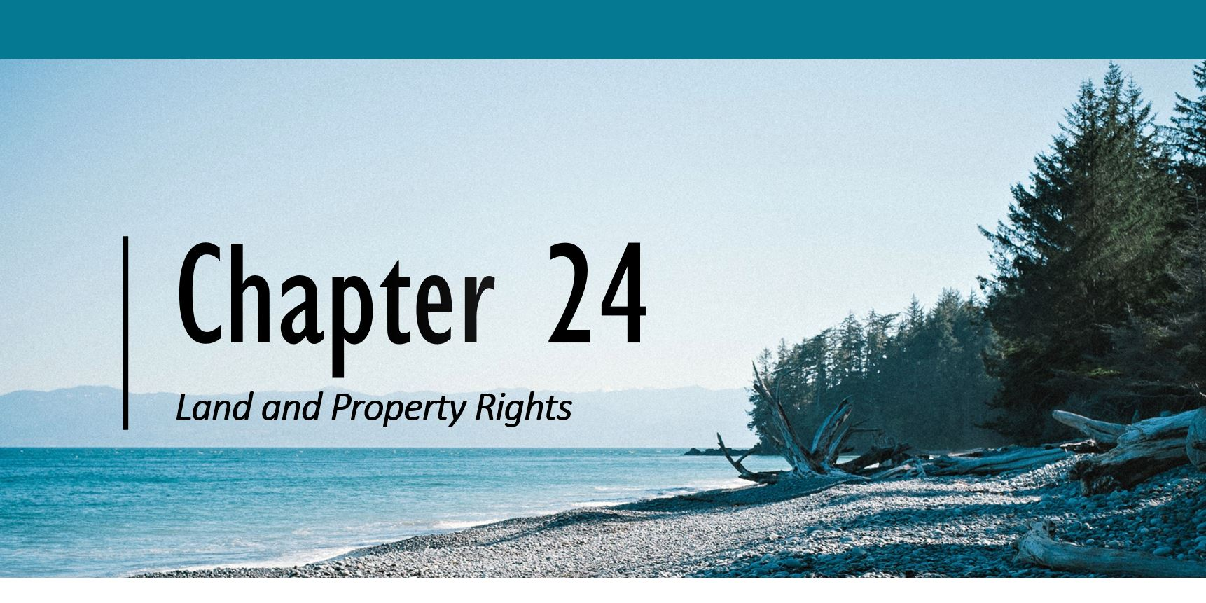 Chapter 24: Land and Property Rights