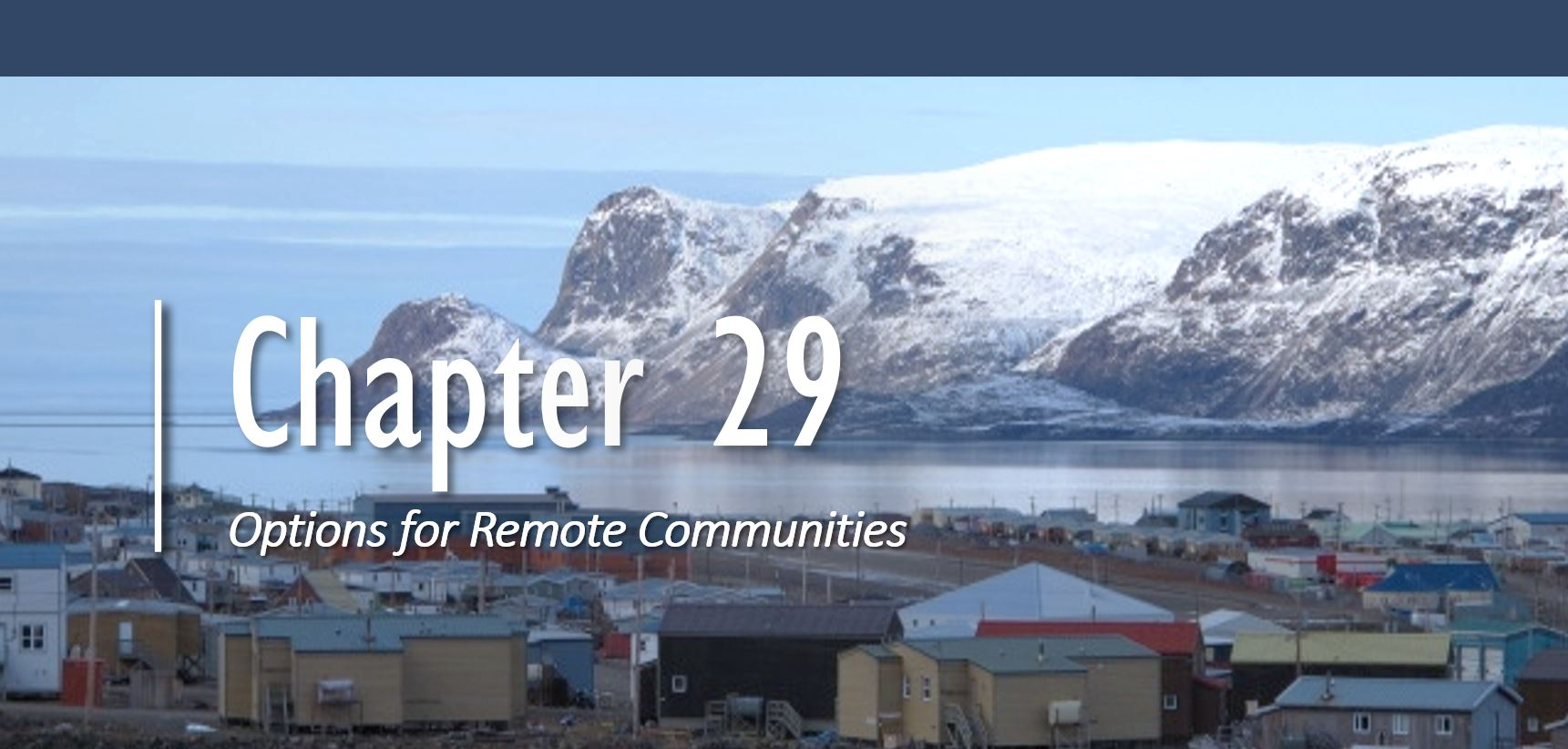 Chapter 29: Options for Remote Communities