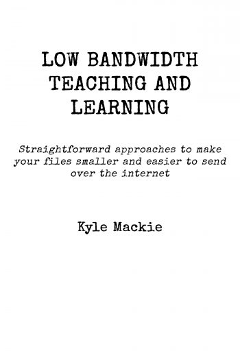 Cover image for Low Bandwidth Teaching and Learning