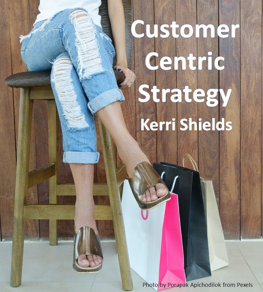 Cover image for Customer Centric Strategy