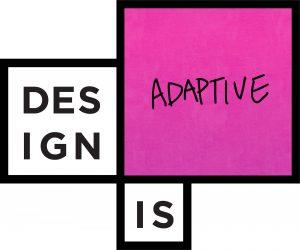 Design element like the OCAD U logo that states - Design is Adaptive