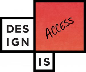 Design is Access